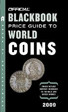 Official blackbook price guide to world coins 2009