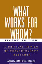 What works for whom? : a critical review of psychotherapy research