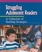 Struggling adolescent readers : a collection of teaching strategies