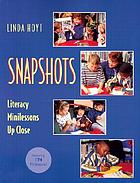 Snapshots : literacy minilessons up close