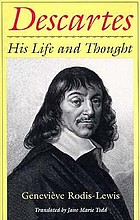 Descartes : his life and thoughtDescartes : biographie