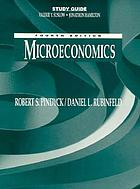 Study guide : fourth edition, microeconomics [by] Robert S. Pindyck, Daniel L. Rubinfeld