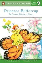Princess Buttercup : a flower princess story