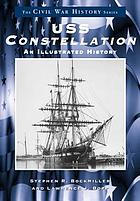 USS constellation : an illustrated history