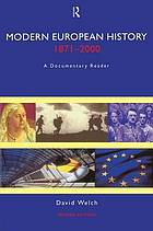 Modern European history, 1871-2000 : a documentary reader