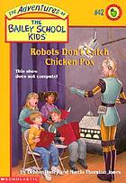 Robots don't catch chicken pox