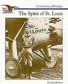 The story of the Spirit of St. Louis