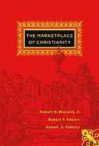 The marketplace of ChristianityThe marketplace of Christianity