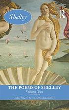 The poems of ShelleyThe poems of Shelley1817-1819The poems of ShelleyThe poems