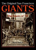 The original San Francisco Giants : the Giants of '58