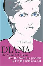 Diana : the making of a saint