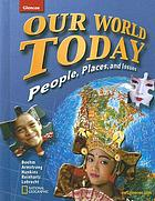 Our world today : people, places, and issues