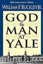 God and man at Yale; the superstitions of academic freedom