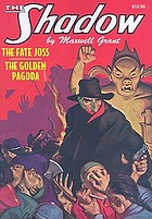 "The Shadow : ""The fate joss"" and ""The golden pagoda"""