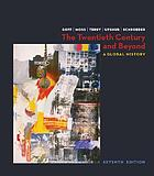 The twentieth century and beyond : a brief global history