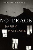 No trace : a Brock and Kolla mystery