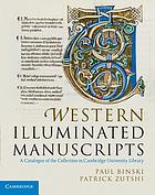 Western illuminated manuscripts : a catalogue of the collection in Cambridge University Library