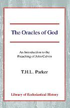 The oracles of God : an introduction to the preaching of John Calvin