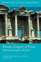 Pseudo-Gregory of Nyssa : testimonies against the Jews