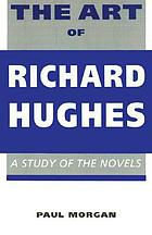 The art of Richard Hughes : a study of the novels