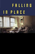 Falling in place : a novel