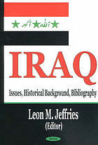 Iraq : issues, historical background, bibliography