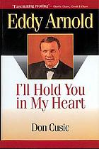 Eddy Arnold : I'll hold you in my heart