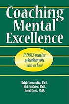 Coaching mental excellence : it does matter whether you win or lose