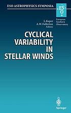 Cyclical variability in stellar winds : proceedings of the ESO Workshop held at Garching, Germany, 14-17 October 1997