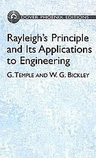 Rayleigh's principle and its applications to engineering; the theory and practice of the energy method for the approximate determination of critical loads and speeds