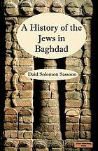 A history of the Jews in Baghdad