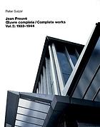 Jean Prouvé : oeuvre complète = complete works