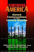 Fortress America : gated communities in the United States
