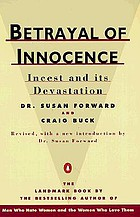 Betrayal of innocence : incest and its devastation