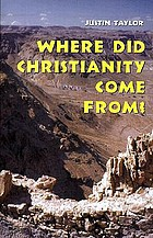 Where did Christianity come from?
