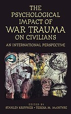The psychological impact of war trauma on civilians : an international perspective