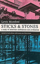Sticks and stones; a study of American architecture and civilization