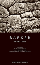 Plays one : Victory, The Europeans, The possibilities, Scenes from an execution