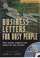 Business letters for busy people : time saving, ready-to-use letters for any occasion