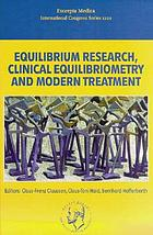 Equilibrium research, clinical equilibriometry and modern treatment : transactions of the XXth Regular Meeting of the Bárány Society, 1998, at Wuerzburg, Germany