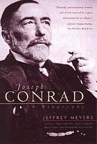 Joseph Conrad : a biography