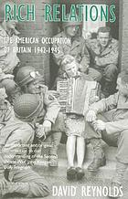 Rich relations : the American occupation of Britain, 1942-1945