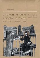 Church reform and social change in eleventh-century Italy : Dominic of Sora and his patrons