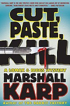 Cut, paste, kill : a Lomax & Biggs mystery