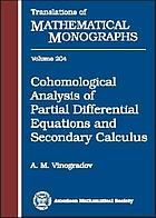 Cohomological analysis of partial differential equations and secondary calculus
