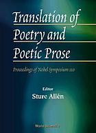 Translation of poetry and poetic prose : proceedings of Nobel Symposium 110