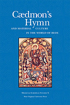 Cdmon's hymn and material culture in the world of Bede : six essays