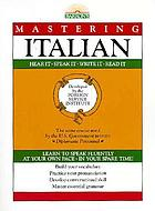 Barron's mastering Italian hear it, speak it, write it, read it