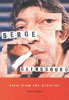 View from the exterior : Serge Gainsbourg