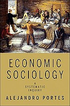 Economic sociology : a systematic inquiry